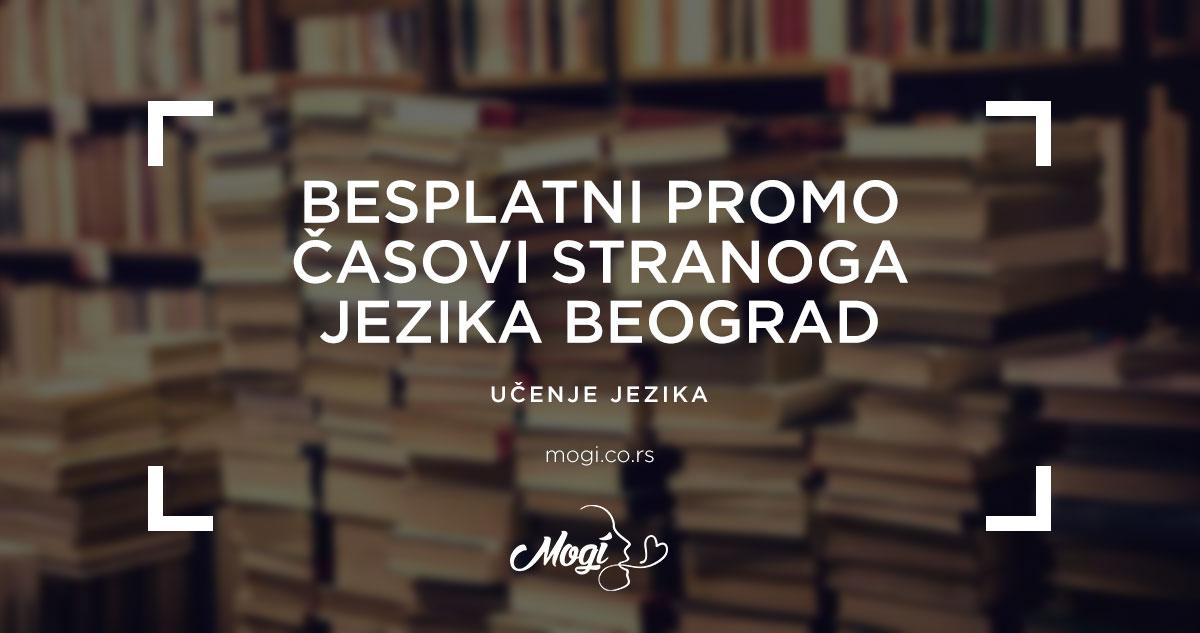 Besplatni promo časovi stranog jezika u školi jezika Mogi Beograd