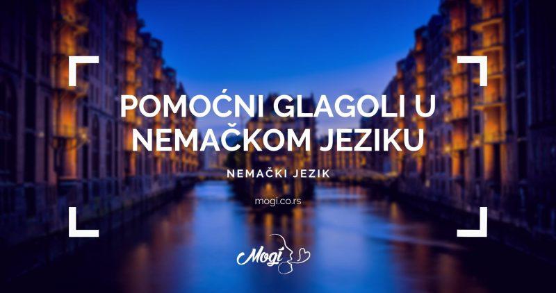 Pomoćni glagoli u nemačkom jeziku, tekst na blogu škole za jezike Mogi