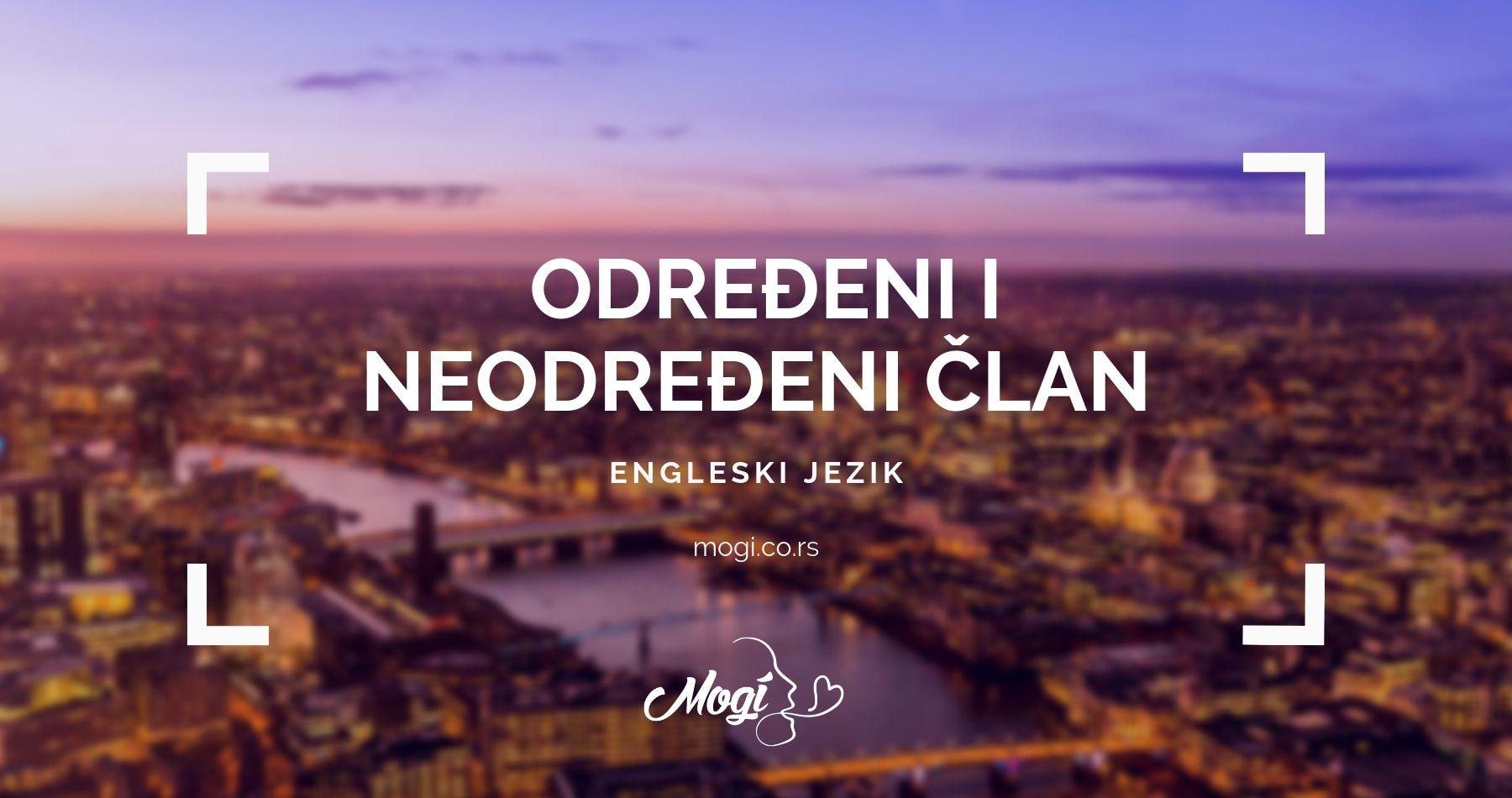Učenje određenog i neodređenog člana u engleskom jeziku u školi za strane jezike Mogi Beograd