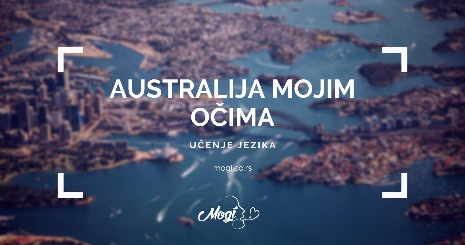 Australija mojim očima na blogu škole za jezike Mogi
