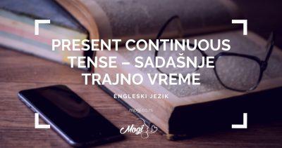 Sadašnje trajno vreme u engleskom jeziku, tekst na blogu škole za jezike Mogi