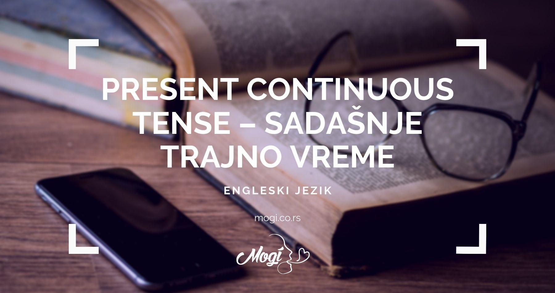 Sadašnje trajno vreme u engleskom jeziku, tekst na blogu škole za jezike Mogi Beograd