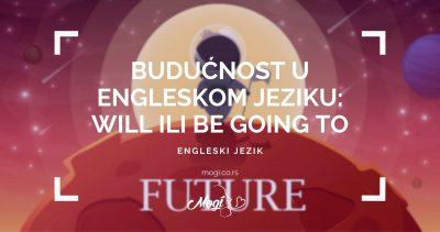 Izražavanje budućnosti u engleskom jeziku, foto sa bloga škole za strane jezike Mogi