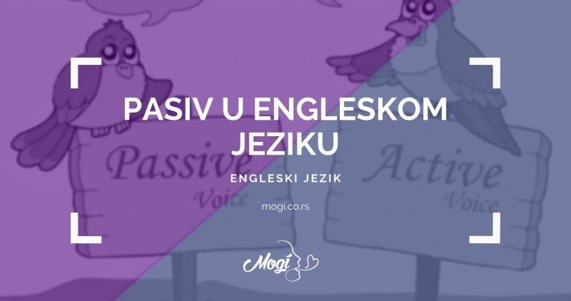 Kako graditi pasiv u engleskom jeziku