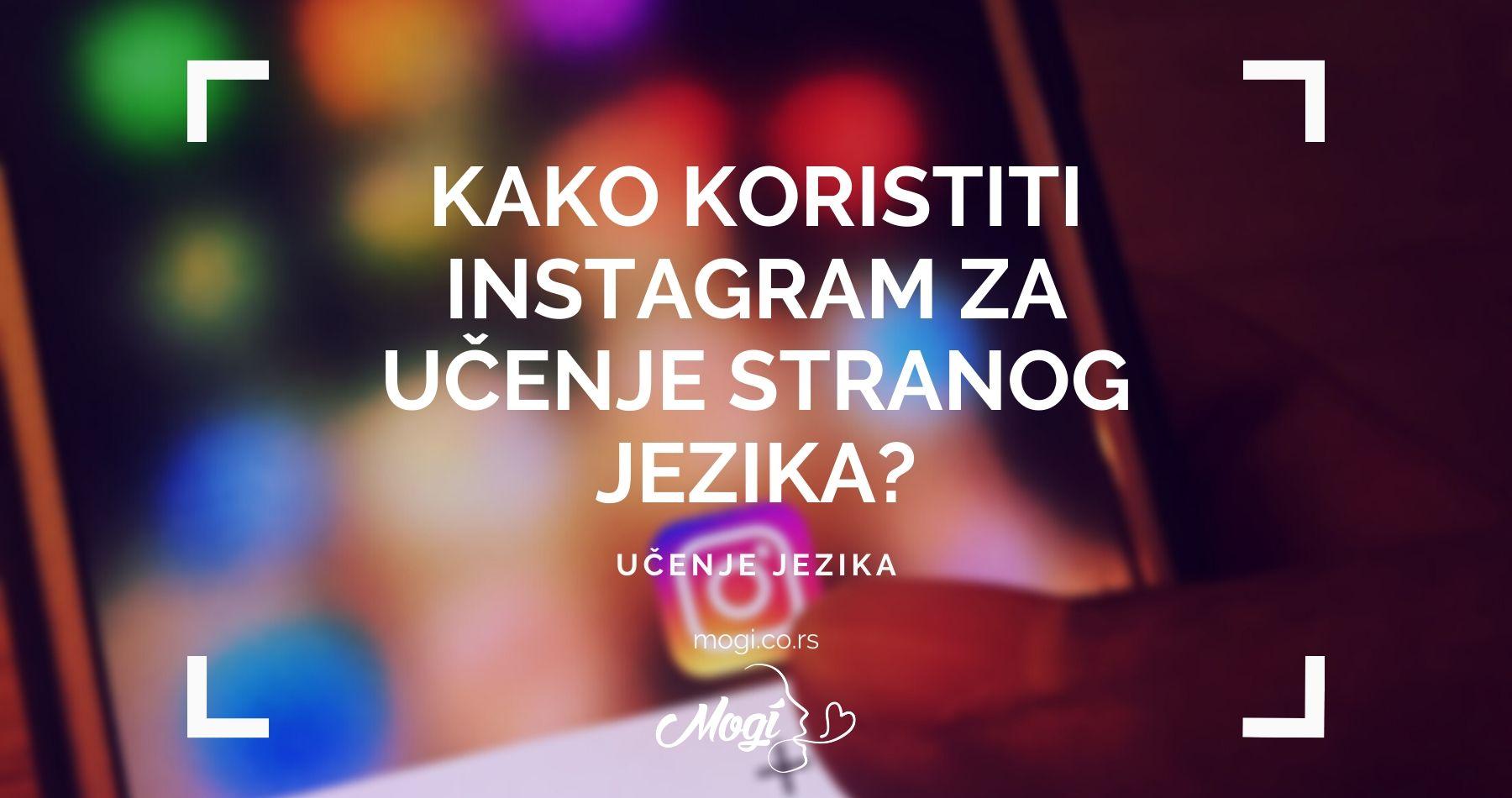 Kako koristiti Instagram za učenje stranog jezika