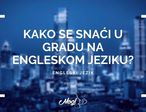 Kako se snaći u gradu na engleskom jeziku?